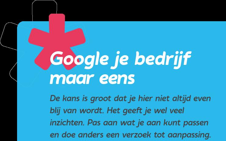 Google je bedrijf maar eens