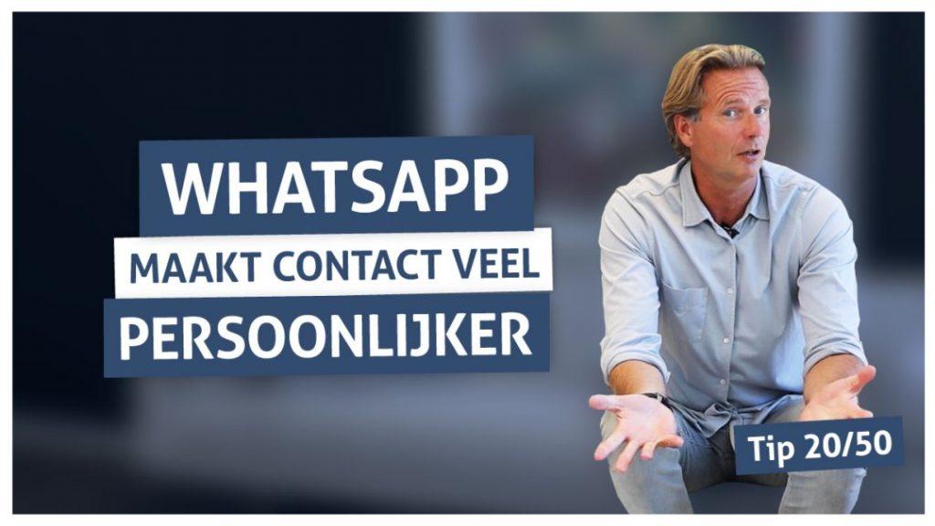 Tip 20 | Whatsapp maak contact veel persoonlijker