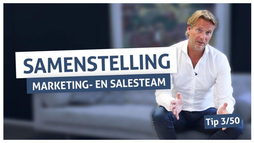 Tip 3 | Samenstelling marketing en salesteam