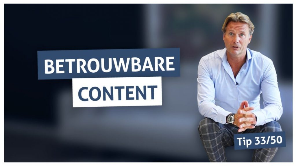 Tip 33 | Betrouwbare content