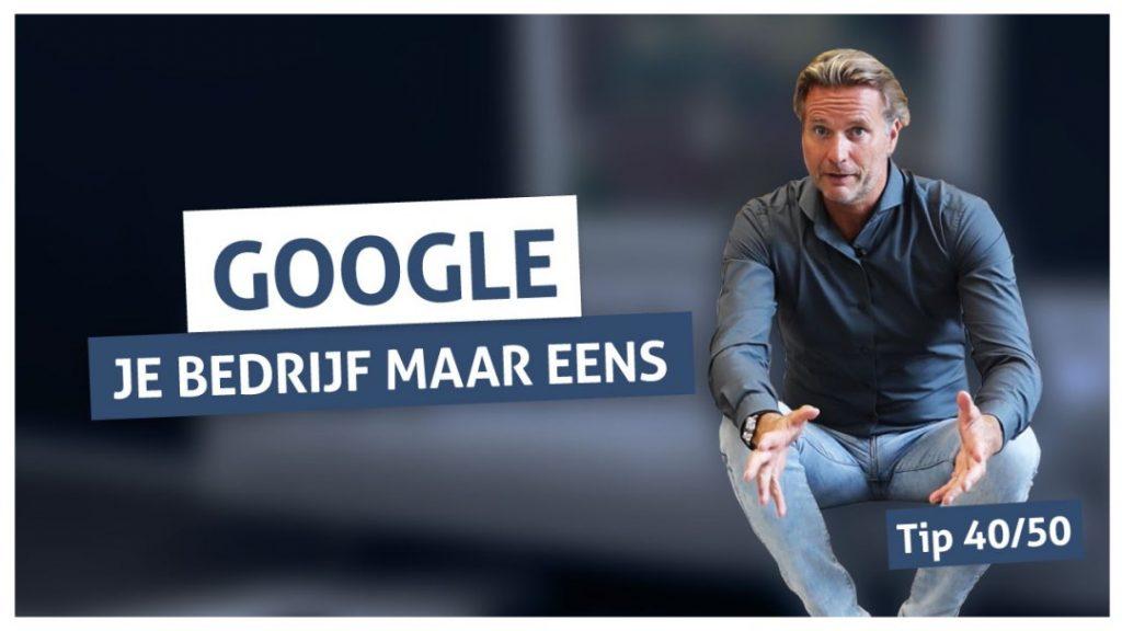 Tip 40 | Google je bedrijf maar eens
