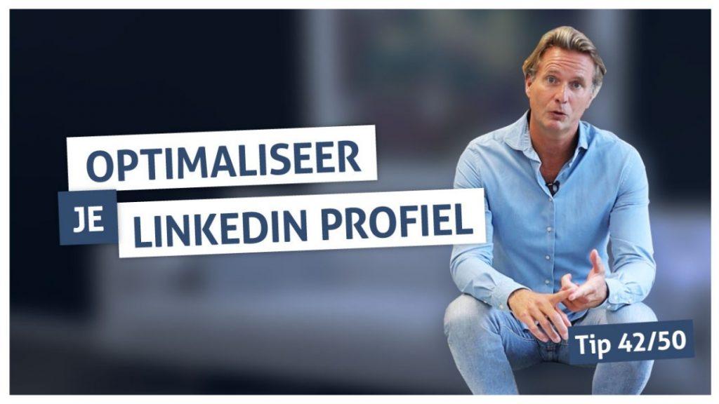 Tip 42 | Optimaliseer je LinkedIn profiel